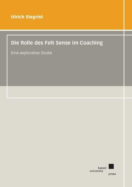 Studie zum Felt Sense im Coaching